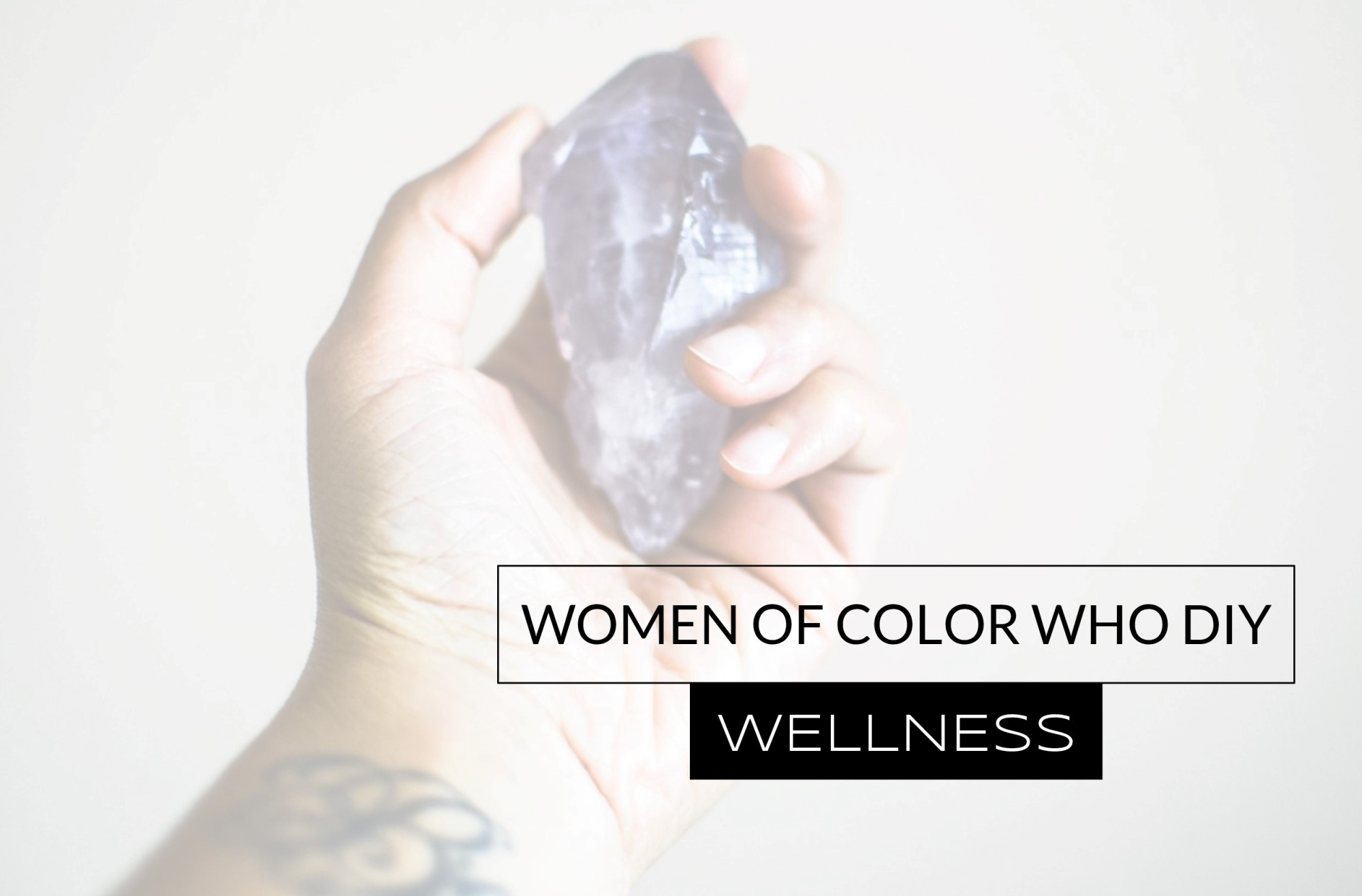 Women Of Color Who DIY Wellness
